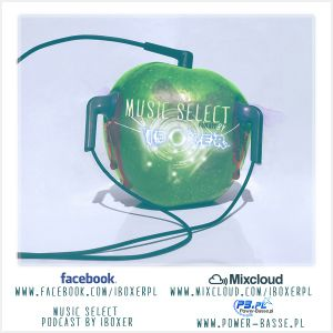 Iboxer Pres.Music Select Podcast 118