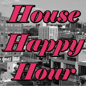 House Happy Hour: 2/1/2014