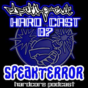 SPEAKTERROR - hard2core (hardcast 07)