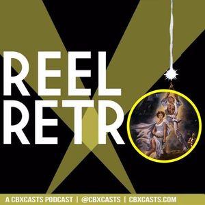 Reel Retro Episode 17 - Star Wars IV, A New Hope