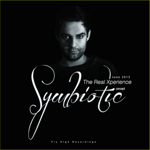 The Real Xperience - Symbiotic June 2015 (Exclusive Mix for Fly High Recordings)