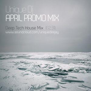 Unique Dj | April 2011 Promo Mix | Deep Tech House