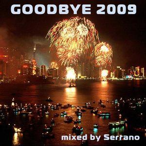 Serrano - Goodbye 2009
