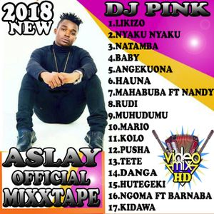 Dj Pink The Baddest - Likizo Mixtape (Aslay Finest) by DJ PINK THE