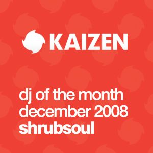 DJ of the Month December 2008 - Shrubsoul
