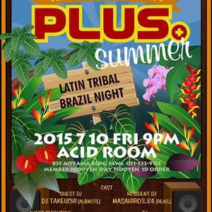 2015 07 10 plus at acid room dj masahiro live mix for Tribal house music 2015