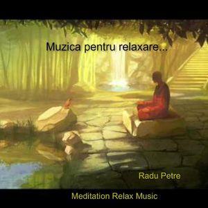 Meditation Relax Music - Muzica pentru relaxare...