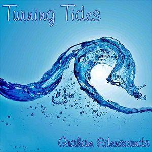 Graham Edensounds- Turning Tides