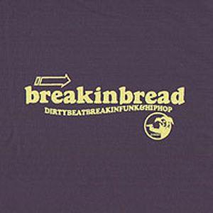 Breakin Bread Showcase (DJ Etch One minimix)
