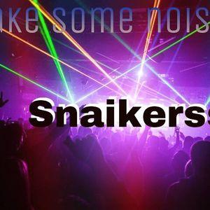 Snaikerss Make Some Noise #016 [24.04.15]