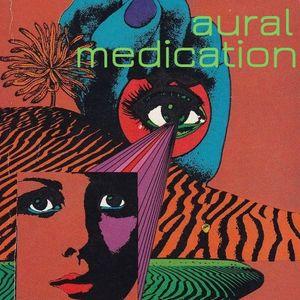 Aural Medication #164: Right Now / 'Till Tomorrow