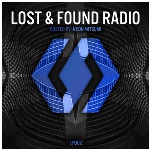 Lost & Found Radio [EP002]