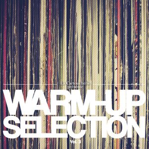 Warm -Up Selection Vol. 3