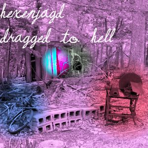 Hexenjagd - dragged to hell (witch house dj mix)