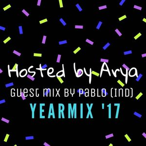 YearMix 2017 Hosted By Oh Arya Feat. PABLO (Ind)