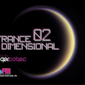 Trancedimensional Radio 02 Mixed by Roger Cobec - Club_FM
