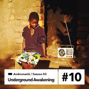 Underground Awakening#3.10   27.1.2015