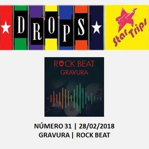 Drops Star Trips - Edição 31 - GRAVURA - ROCK BEAT