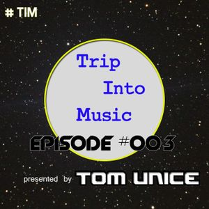 Trip Into Music #003