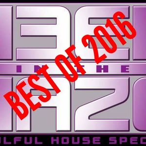 DEEP in the HAZE Best of 2016 Soulful House