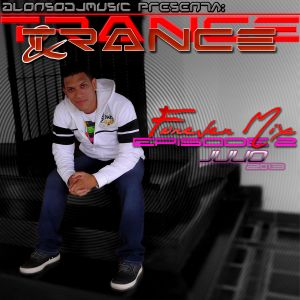 Trance&Trance ForeverMix Episode 3 (Julio 2013)