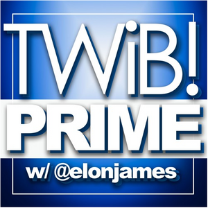 #TWiBPrime Ep. 885| What The Line Is