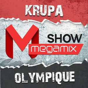 Megamix Show #003 by Krupa & Olympique [18/08/2013]