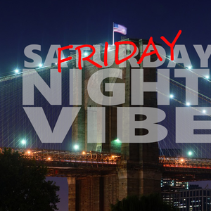 Friday Nite Vibe 02-13-2015