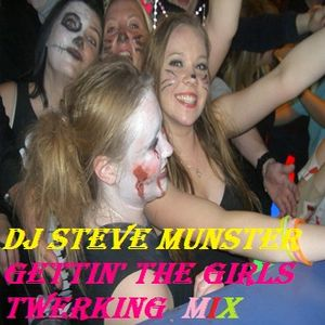 Getting the Girls Twerking Mix (23 Tracks in the Mix)
