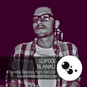 SDP006 - Blanali @ Sonidos Distintos night (BeCool, Barcelona)