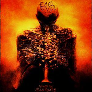 Sickute - Feel Evil v.2 [Live mix]