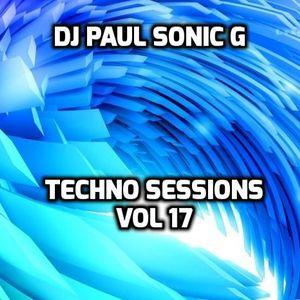 DJ PAUL SONIC G Present TECHNO SESSIONS Vol 17
