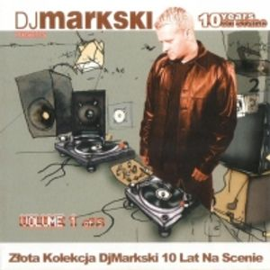 10 Years On Stage Vol.1 (Mixed By Dj Markski 2007)