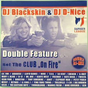"Dj D-Nice & Dj Blackskin - Double Feature (Set The Club ""On Fire"") Disc#1"