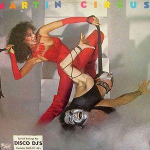 KA-Vs-Martin Circus =Disco Circus
