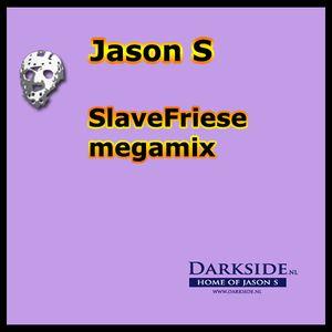 SlaveFriese megamix
