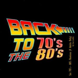 Set 70's - 80's Remixes (4 Adults Only)