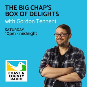 The Big Chap's Box of Delights - Broadcast 14/01/17