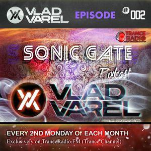 Sonic Gate Podcast with Vlad Varel #002