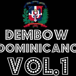 Dembow Dominicano 2016 Vol. 1