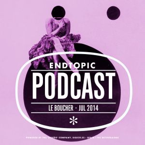 Le Boucher Podcast Jul14 for Endtopic