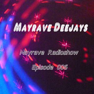 Die Mayrave Radioshow mit DJ Squater - Episode 006