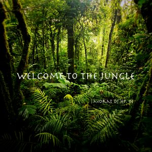 Welcome to The Jungle | Morat DJ | Ep. 01