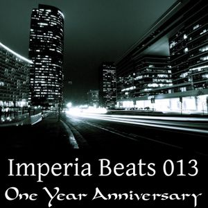 Imperia Beats 013 (One Year Anniversary)