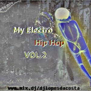 MY ELECTRO HIP HOP VOL.2