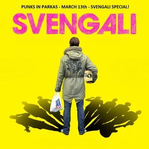 Punks in Parkas - March 13, 20014 - The Svengali Soundtrack Special!