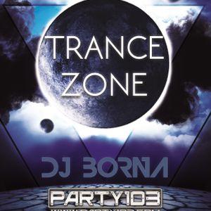 DJ BornA - Trance Zone (Party103)