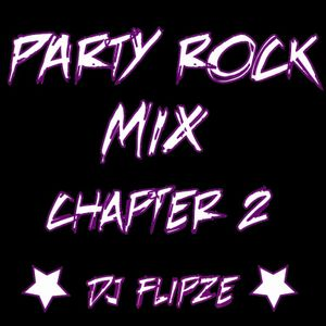PARTY ROCK MIX CHAPTER 2