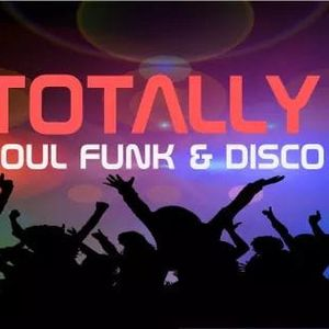 Totally Soul Funk & Disco launch event  - Friday 8th March 2019!! Warm-up tracks for the shower!