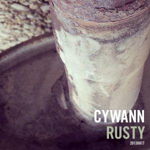 Cywann - Rusty